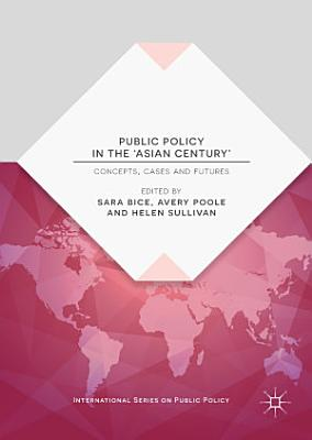 Public Policy in the  Asian Century  PDF
