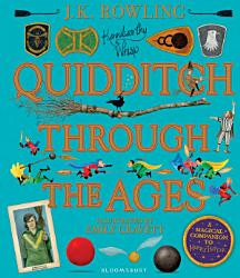 Quidditch Through The Ages Illustrated Edition Book PDF