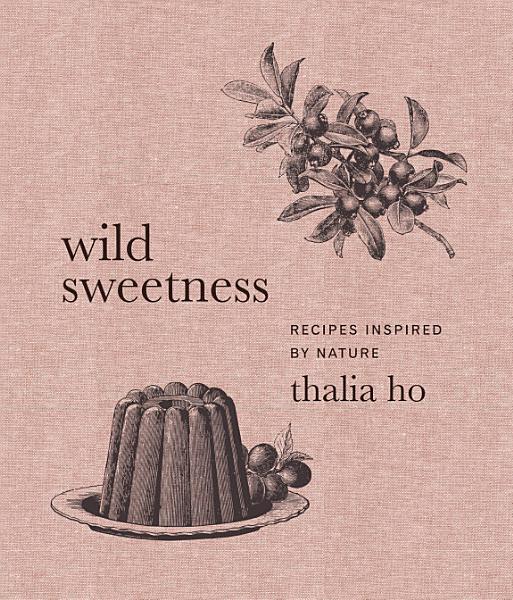 Download Wild Sweetness Book