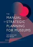 The Manual of Strategic Planning for Museums PDF