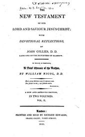 The New Testament of Our Lord and Saviour Jesus Christ: With Devotional Reflections, Volume 2