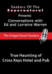Cross Keys Hotel and Pub: Ed and Lorraine Warren: Cross Keys Hotel and Pub