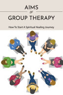 Aims Of Group Therapy