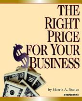 The Right Price for Your Business