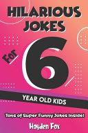 Hilarious Jokes For 6 Year Old Kids