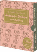 The Complete Adventures of Snugglepot and Cuddlepie  100th Anniversary Edition