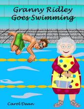 Granny Ridley Goes Swimming