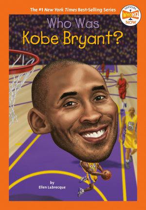 Who Was Kobe Bryant