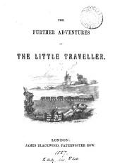 The further adventures of the little traveller [and other pieces, signed G.F.P.].