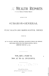 Public health reports (1881). v. 19 pt. 2: Volume 19, Part 2, Issues 27-53