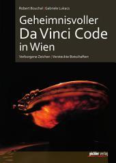 Geheimnisvoller Da Vinci Code in Wien: Verborgene Zeichen & Versteckte Botschaften