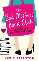 Download The Bad Mothers  Book Club Book