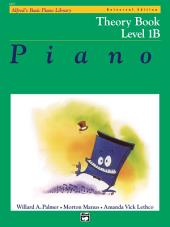 Alfred's Basic Piano Course - Universal Edition Theory Book 1B