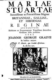 Mariae Stuartiae ... Britanniae ... Reginae auctoritate ... Trajectinae dioeceseos Ordinum justa persoluta. D. V. Martii, quo Londini, efferebatur. A. 1695