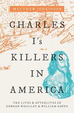 Charles I s Killers in America PDF
