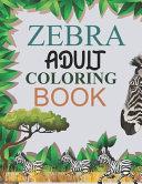 Zebra Adult Coloring Book