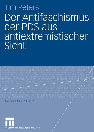 Der Antifaschismus der PDS aus antiextremistischer Sicht PDF