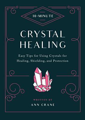 10 Minute Crystal Healing