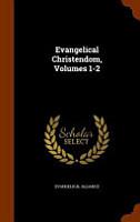 Evangelical Christendom  Volumes 1 2 PDF