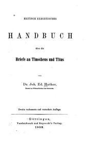 Kritisch exegetisches Handbuch über die Briefe an Timotheus und Titus