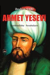 """AHMET YESEVİ: Türk diliyle yazdığı hikmetleriyle dilimizin gelişmesi ve zenginleşmesine büyük katkısı olan, """"Pîr-i Türkistan"""", Büyük Veli, öncü şair..."""
