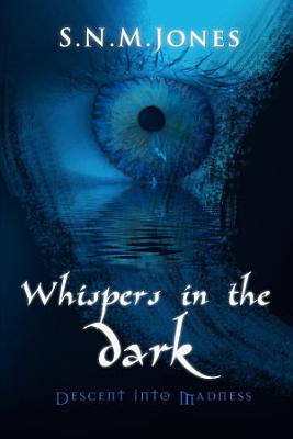 Whispers in the Dark  Descent into Madness