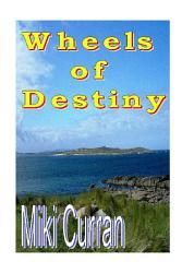 Wheels Of Destiny Book PDF