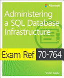 Exam Ref 70 764 Administering a SQL Database Infrastructure PDF