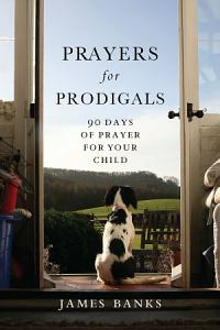 Prayers for Prodigals Book