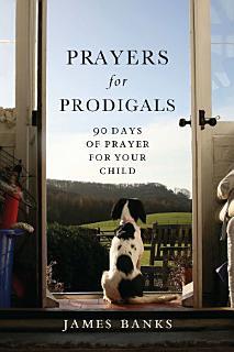 Prayers for Prodigals Book