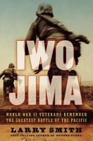 Iwo Jima  World War II Veterans Remember the Greatest Battle of the Pacific PDF