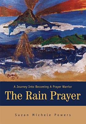 The Rain Prayer