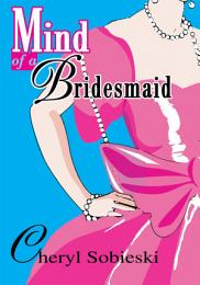 Mind of a Bridesmaid