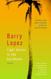 Light Action in the Caribbean: Stories