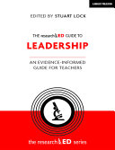 The Researched Guide to Leadership  An Evidence Informed Guide for Teachers PDF