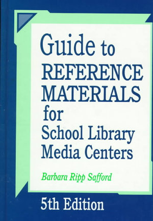 Guide to Reference Materials for School Library Media Centers PDF