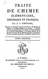 Traité de chimie élémentaire, théorique et pratique: Volume1