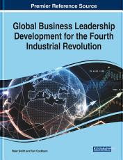 Global Business Leadership Development for the Fourth Industrial Revolution PDF