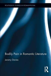 Bodily Pain in Romantic Literature