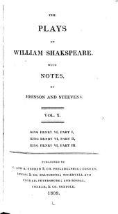 The Plays of William Shakespeare ...: With the Corrections and Illustrations of Various Commentators, Volume 10