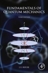 Fundamentals of Quantum Mechanics: Edition 3
