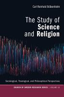 The Study of Science and Religion PDF