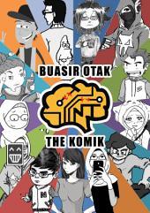 Buasir Otak: The Komik: Jilid 1