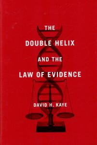 The Double Helix and the Law of Evidence Book
