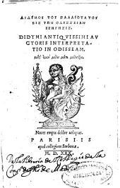 Didymou tou palaiotatou eis ten Odysseian exegesis