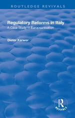 Regulatory Reforms in Italy: A Case Study in Europeanisation