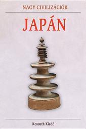 Japán: Nagy civilizációk