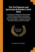 The Turf Register And Sportsman Breeder S Stud Book