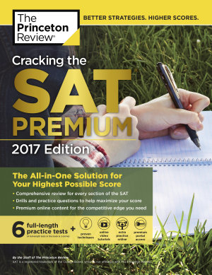Cracking the SAT Premium Edition with 6 Practice Tests  2017 PDF