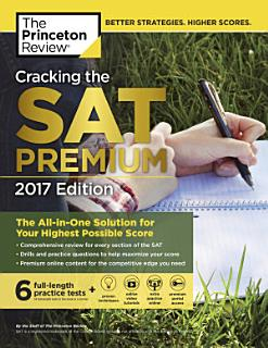 Cracking the SAT Premium Edition with 6 Practice Tests  2017 Book